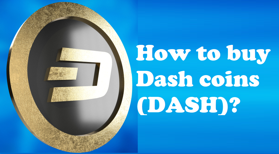 How to buy Dash coins (DASH)?