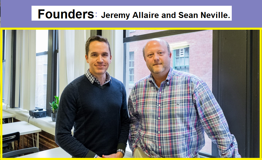 Founders Sean Neville Jeremy Allaire